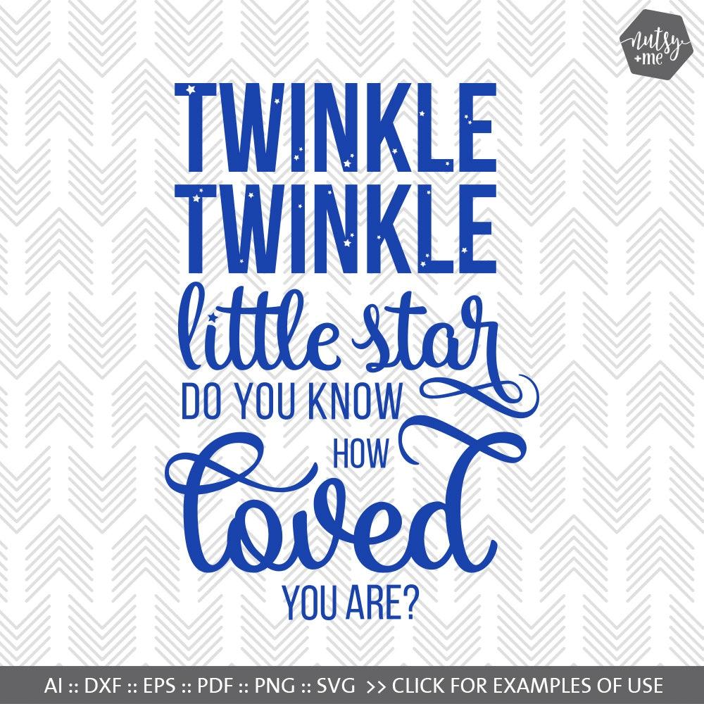 Baby Svg Files Twinkle Twinkle Little Star Svg Files