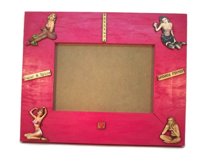 5x7 Spoiled Rotten Pin Up Girl Sugar & Spice Pink Wood Photo Picture Frame OOAK, One of a Kind Hand Painted