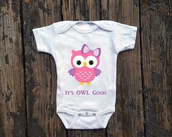 Owl Onepiece, Owl Bodysuit, Owl One Piece, Owl Baby Shower Gift, Owl Baby Shower Gift, Owl Baby Shirt, It's OWL Good