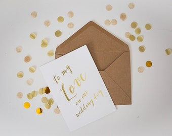 Gold Foil Card // Wedding Day // My Love