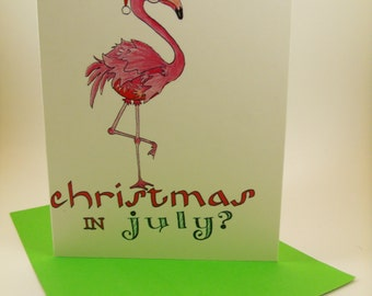 Holiday/Christmas Card - Christmas in July? - Belated Gift - Handmade Design