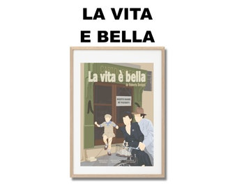 Life is Beautiful - La vita è bella - Poster - Print Roberto Begnini A3