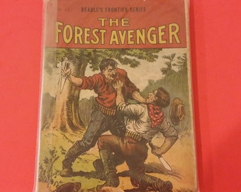 Vintage 1909 Beadle's Frontier Series, #12 The Forest Avenger