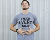 Men's T-shirt. Heather gray short sleeve t-shirt for men and women. Enjoy every TACO. Foodie t-shirt, Food trucks t-shirt.
