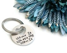 Home Is Where My Mom Is Hand Stamped Keychain   Mother's Day Gift   Gift For Mom   Mom Gift   Heart Keychain   Aluminum Keychain