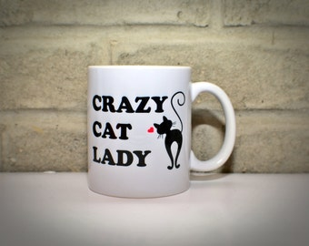 Crazy Cat Lady - Unique Coffee Mugs - Personalized Mug Funny Mug Gift, Gifts for Her, Birthday Gift Cat Lover Gift, Cat Person Gift, Cat Mug