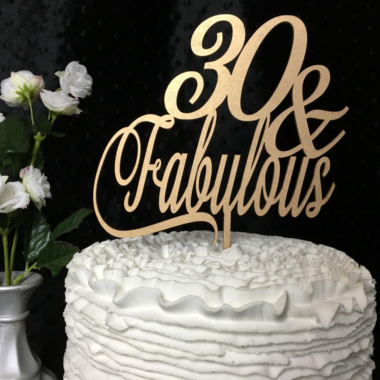 30th Cake Topper 30 & Fabulous Cake Topper Birthday Cake