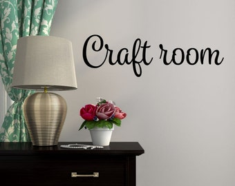 Craft Room Vinyl Decal Craft Room Decal Craft Room Decor Craft Room Door Decal Hobby Room Decal Gift For Crafter Art Studio Decal