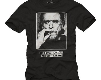 Funny Bukowski T-Shirt with Slogan Quotes Message Cool Gifts for Him Men black S-XXXL