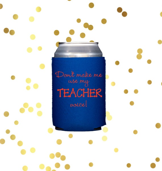 Teacher gift can cooler