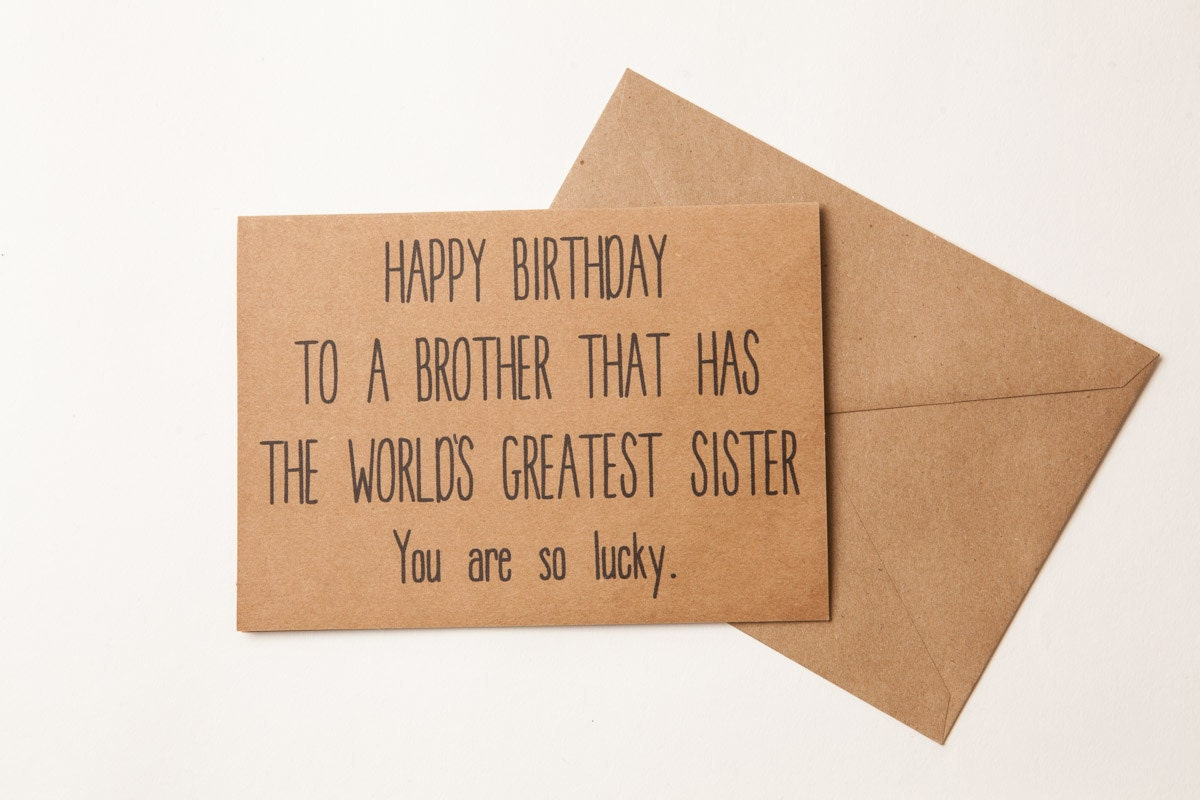 BROTHER BIRTHDAY CARD Funny Brother Sister Birthday – Birthday Card for Brother from Sister