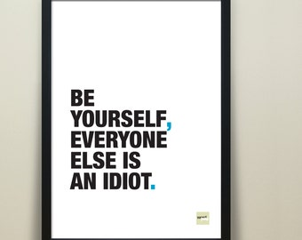 Inspirational Quote - Funny Anti-Motivational - Funny Quote - Be Yourself Quote - Motivational Quote - Typographic Quote - Free UK delivery