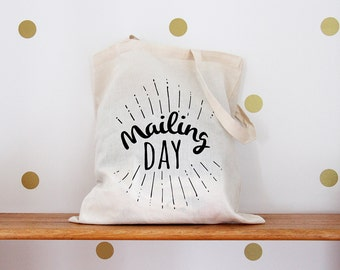 Mailing Day Screen Printed Tote Bag