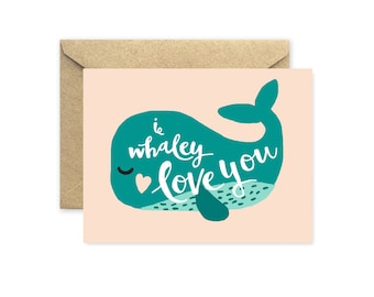 Whale Card, I Whaley Love You in Pink and Turquoise