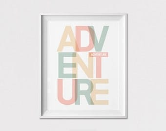 Adventure Wall art, Inspirational print, poster, pastel, minimal, wall decor, Inspirational quote, Home Decor, Art Prints, ArtFilesVicky