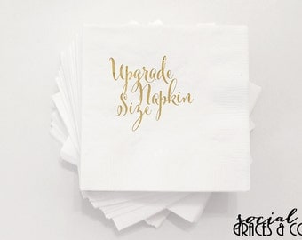 Upgrade your Napkin Size • Luncheon • Dinner • Guest Towel • Weddings • Bridal Showers • Engagement Parties • Birthdays • Graduation