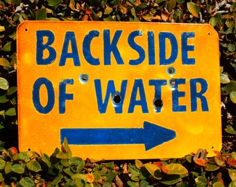 Backside of Water - Disneyland Jungle Cruise Inspired Metal Sign.