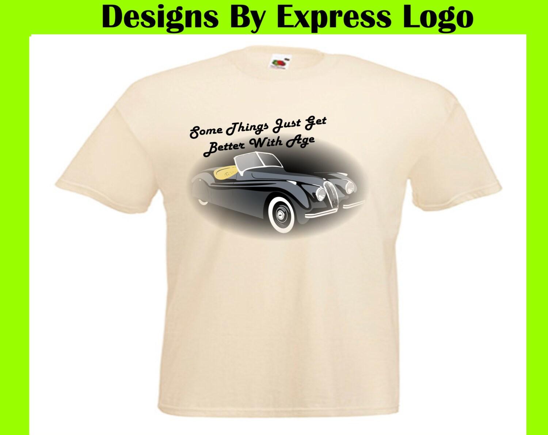 Jaguar XK120 Jag Vintage Car Things Get Better With Age Printed ...