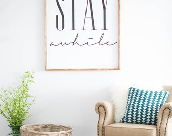 Stay awhile framed print,  Home Decor, Wall Art