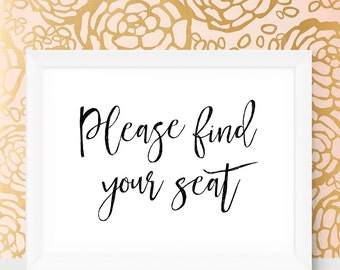 Please Find Your Seat Sign Wedding Seat Sign DIY Wedding Seating Sign Reception Signs Digital Wedding Signs Printable You Can Find Your Seat