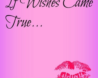 If Wishes Came True Printable Art Digital File