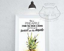 DIGITAL DOWNLOAD Print Be A Pineapple Print Quotes For Girls Printable Quotes Teen Room Decor Pineapple Poster Room Decor For Teen Girls