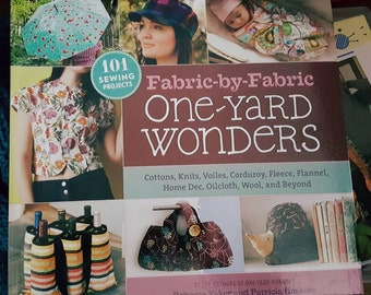 2011 One Yard Wonders 101 Sewing Projects Big Book complete with Pattern Sheets!