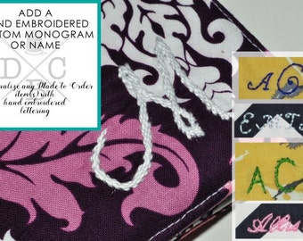 Add a Custom/Personalized Monogram to any Made to Order DCBijou Fabric Travel Accessory - Hand Embroidered Initials/Name