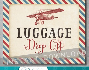 Luggage Drop Off Sign - 8x10 inches - Vintage Airplane Baby Shower - Birthday - Gift Table Sign - Digital - Printable - INSTANT DOWNLOAD