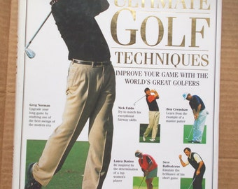 Vintage Ultimate Golf Techniques Improve Your Game With The World's Greatest Golfers