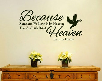 Because Someone We Love Is In Heaven Wall Decal: Heaven In Our Home Vinyl Wall Art