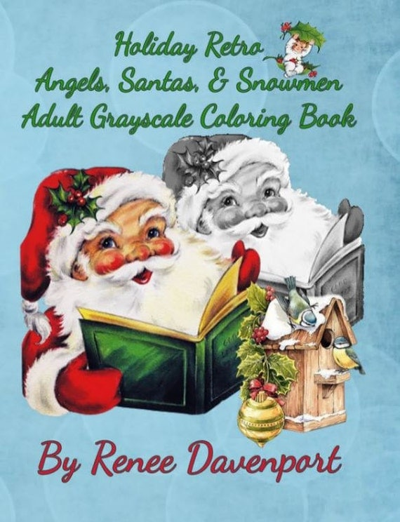 PDF of Holiday Retro Angels, Santas, & Snowmen Adult Grayscale Coloring Book (Retro Fun) (Volume 2)--30 Coloring Pages