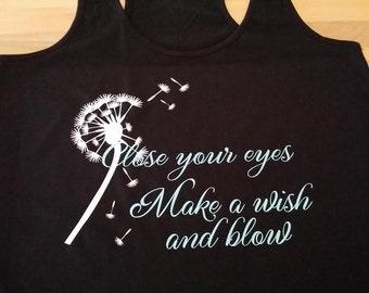 "Close your eyes Make a wish and blow""inspirational tank,motivational tank,boho tee,boho gift,dandelions tank,exercise tank,fitness tank,boho"