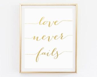 Love Never Fails, Love Wall Art, Love Never Fails Prints, Quotes, Wall Art, Gold Art, Love Printable, Gold, Printables, Gold Art, Printables