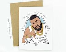 Funny Dj Khaled Birthday Card - Birthday Card - DJ Khaled - Happy Birthday Greeting Card - Hip Hop Cards