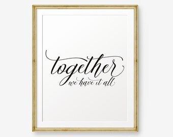 Together We Have It All, Wedding Art, Wedding Printable, Family Art, Home Decor