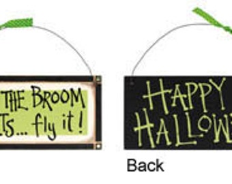 If The Broom Fit's/Happy Halloween/Two Sided HALLOWEEN Sign/Wreath Enhancement/X45842