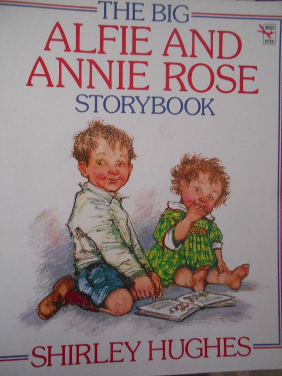 The Big Alfie And Annie Rose Storybook by Shirley Hughes. Paperback. 1994.