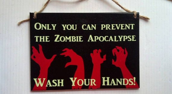 Zombie Bathroom Signs only you can prevent the zombie apocalypsewash your hands