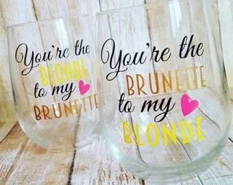 Best Friend Wine Glasses // Best Friend Gift Set // Wine Glasses // Funny wine Glass set // Blonde and Brunette // Best Friend Gift