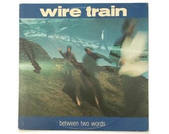 "Wire Train, ""Between Two Worlds"", vinyl record album, new wave LP, 1980s, San francisco, college radio"