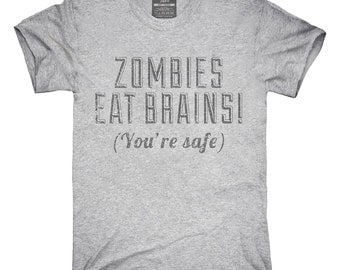 Zombies Eat Brains T-Shirt, Hoodie, Tank Top, Gifts
