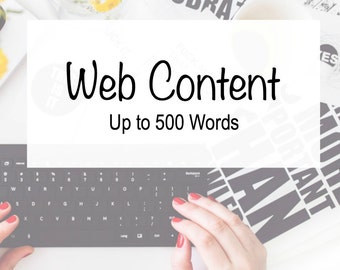 Web Content - 500 Words - Custom Copy - Writing Services - Business Tools