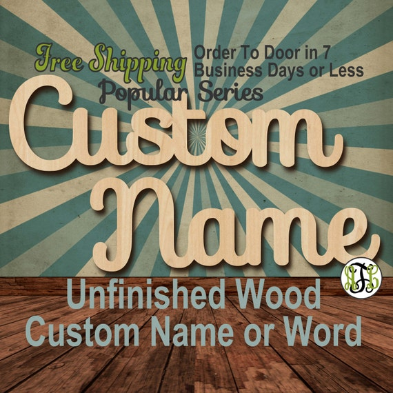 Unfinished Wood Custom Name or Word Popular Series, Script, Wedding, laser cut wood, wooden cut out, Connected, Personalized