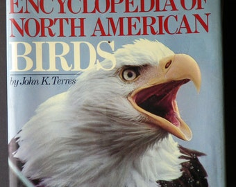 The Audubon Society, Encyclopedia of North American Birds by John K Terres, 1st Ed