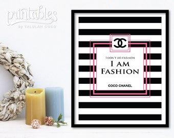 Chanel Fashion Print, Coco Chanel Art Instant Download, DIY Chanel Home Decor Pink, Coco Chanel Quote - I am Fashion, Chanel Closet Decor