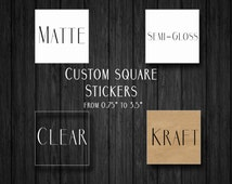 "Custom Square Stickers - Custom Clear Stickers - Custom Stickers - Custom Square Kraft Labels - Personalized Stickers - From 0.75"" to 4""!"