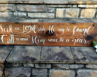 Seek the Lord Handwritten Calligraphy Rustic Wood Sign w/ Bronze Accent / Home Decor / Rustic / Gift /Reclaimed Barn Wood Sign / Cabin decor