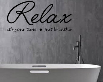 Relax Wall Decal  Quote Vinyl Sticker Art Decor Bedroom Design Mural Love yourself first