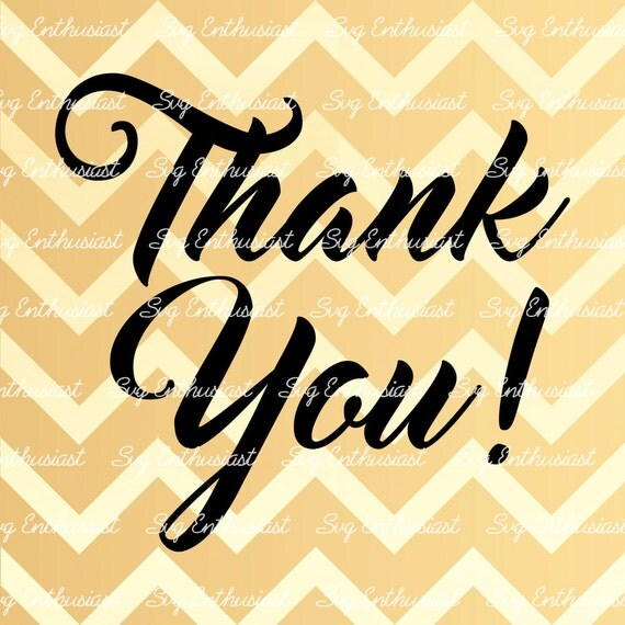 Thank You Svg Thank You Svg Cutting File Cricut Dxf Png